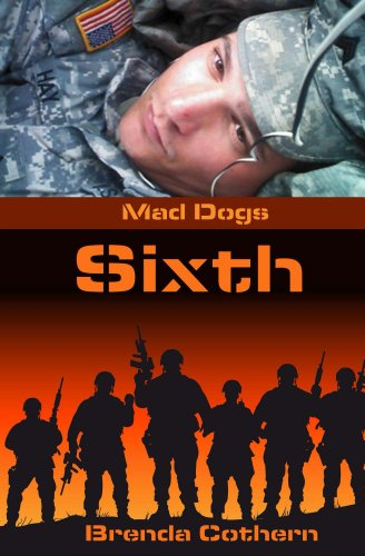 Sixth (Mad Dogs Book 1) by [Cothern, Brenda]