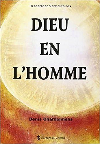 Lire en ligne Dieu en l'homme pdf ebook