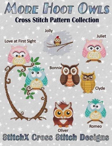 Cross Stitch Collection Pattern (More Hoot Owls ... Cross Stitch Pattern Collection)