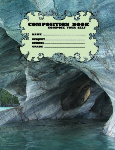 Read Online Composition Books School Compose Your Self Name Subject Grade 200 Page: Composition Books School Compose Your Self Name Subject Grade 200 Page ... Your Self 200 Page (m24g200p) (Volume 3) pdf epub