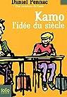 Une aventure de Kamo, Tome 1 : L'idée du siècle par Pennac