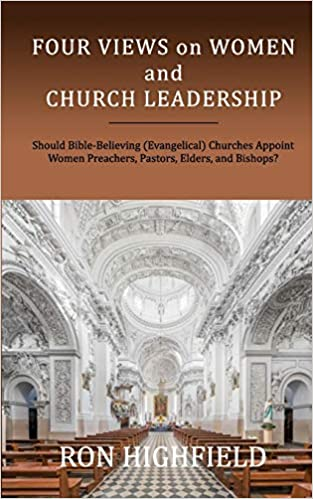 Four Views on Women and Church Leadership: Should Bible ...