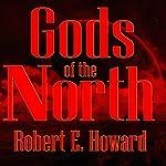 Gods of the North | Robert E. Howard