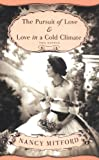 Front cover for the book The Pursuit of Love & Love in a Cold Climate by Nancy Mitford