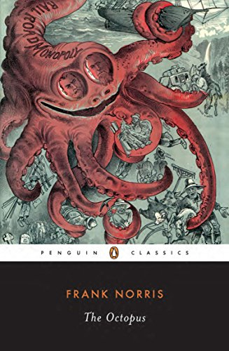 The Octopus: A Story of California (The Epic of the Wheat) (v. 1)