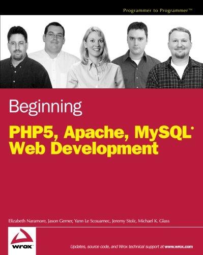 Beginning PHP5, Apache, and MySQL Web Development by Wrox