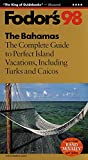 Bahamas: The Complete Guide Including the Turks and Caicos Islands (Gold Guides)