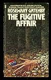 The Fugitive Affair, Rosemary Gatenby, 0396073123