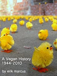 A Vegan History: 1944-2010 (English Edition)