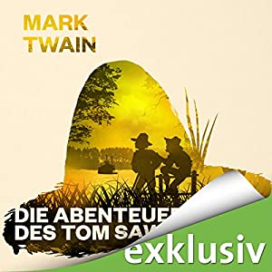 Die Abenteuer des Tom Sawyer Audiobook