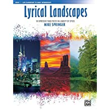 Lyrical Landscapes, Bk 1: 10 Expressive Piano Pieces in a Variety of Styles