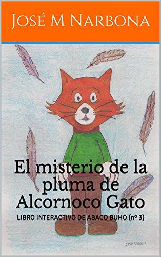 Amazon.com: El misterio de la pluma de Alcornoco Gato: LIBRO ...