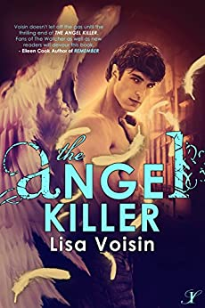 The Angel Killer: Book Two in The Watcher Saga by [Voisin, Lisa]
