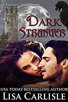Dark Stranger (wolf shifter romance) (Chateau Seductions Book 3) by [Carlisle, Lisa]