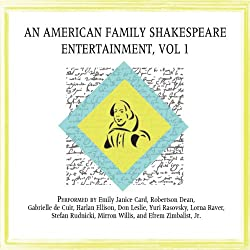 An American Family Shakespeare Entertainment, Vol. 1 (Dramatized)