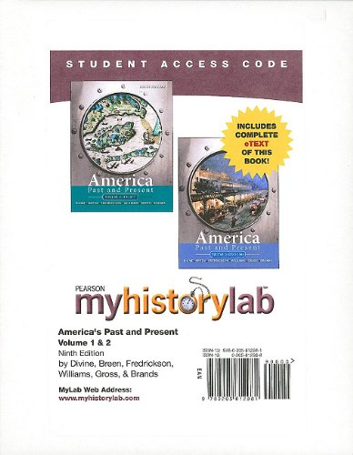 MyHistoryLab with Pearson eText -- Standalone Access Card -- for America Past and Present, Volumes 1 and 2  (9th Edition) (Myhistorylab (Access Codes))