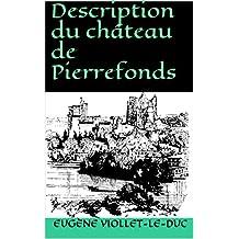 Description du château de Pierrefonds (French Edition)