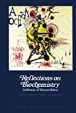 img - for Reflections on Biochemistry: In Honour of Severo Ochoa book / textbook / text book