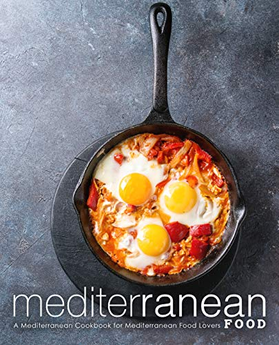 Mediterranean Food: A Mediterranean Cookbook for Mediterranean Food Lovers by BookSumo Press