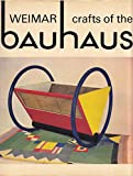 img - for Crafts of the Weimar Bauhaus book / textbook / text book