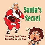 Santa's Secret by Beth Carter (2013-09-15)