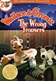 Wallace and Gromit: The Wrong Trousers