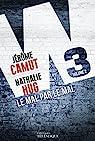 W3 Le Mal par le Mal par Camut