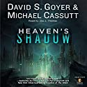 Heaven's Shadow Audiobook by David S. Goyer, Michael Cassutt Narrated by Joe J. Thomas