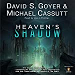 Heaven's Shadow | David S. Goyer,Michael Cassutt