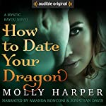 How to Date Your Dragon | Molly Harper
