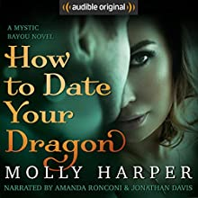 How to Date Your Dragon Audiobook by Molly Harper Narrated by Amanda Ronconi, Jonathan Davis