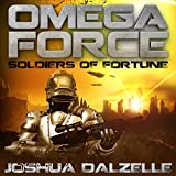 omega force audiobook - Soldiers of Fortune
