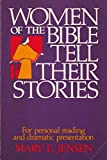 Women of the Bible Tell Their Stories, Mary E. Jensen, 0806616636