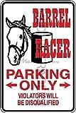 Novelty Parking Sign, Barrel Racer Parking Only Aluminum Sign S8226