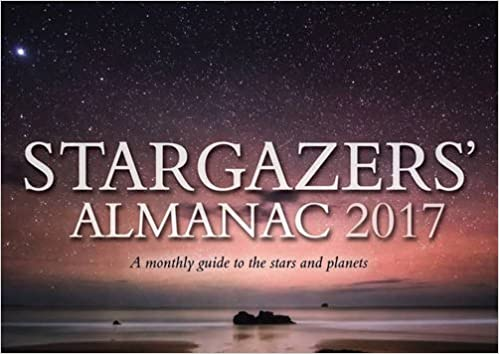Stargazers almanac 2017 a monthly guide to the stars and planets stargazers almanac 2017 a monthly guide to the stars and planets bob mizon 9781782503125 amazon books fandeluxe Image collections