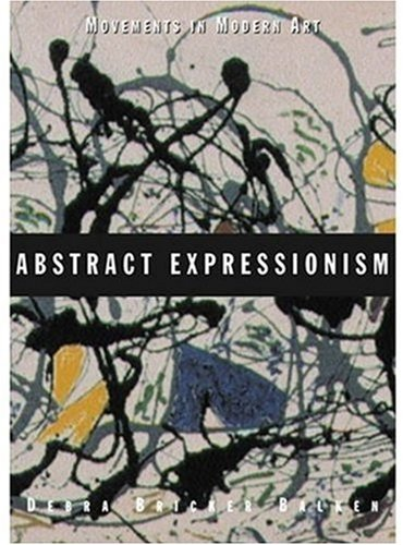 Abstract Expressionism (Movements in Modern Art) -