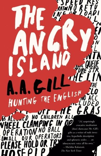 Read Online The Angry Island: Hunting the English ebook