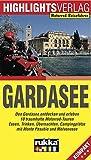 Gardasee: Den Gardasee entdecken und erleben
