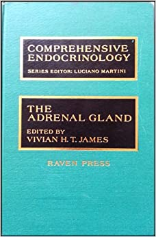 The Adrenal Gland (Comprehensive Endocrinology)