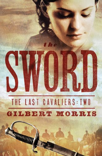 The Sword (The Last Cavaliers Book 2)