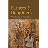 Fathers and Daughters: An Anthology of Exploration