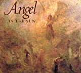 Angel in the Sun : Turner's Vision of History, Finley, Gerald, 0773517472