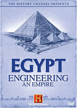 Amazon.com: The History Channel Presents Egypt - Engineering an ...