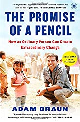 Promise of a Pencil: How an Ordinary Person Can Create Extraordinary Change