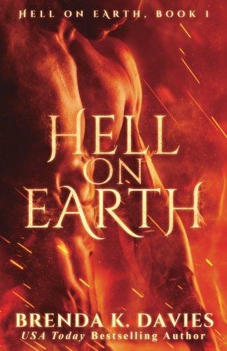 Hell on Earth (Hell on Earth Series) (Volume 1)