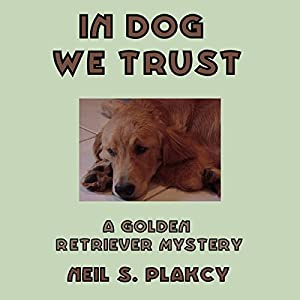 In Dog We Trust Audiobook