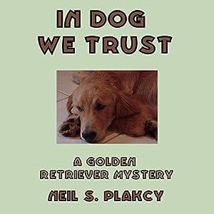 In Dog We Trust Hörbuch