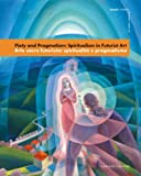 img - for Piety and Pragmatism: Spiritualism in Futuristic Art (Estorick Collection of Modern Italian Art) book / textbook / text book