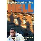 High School is Like Hell