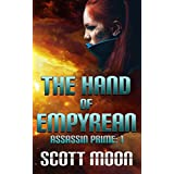 The Hand of Empyrean (Assassin Prime Book 1)